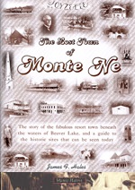 The Lost Town of Monte Ne by James F. Hales